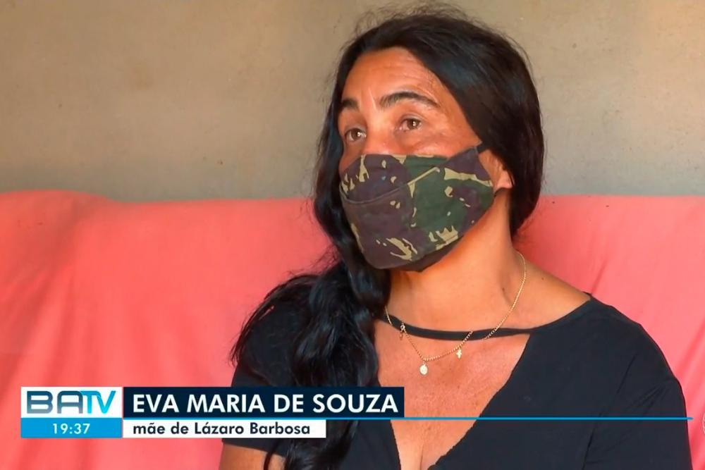 'O que mais quero é que ele seja preso', diz mãe de Lázaro Barbosa