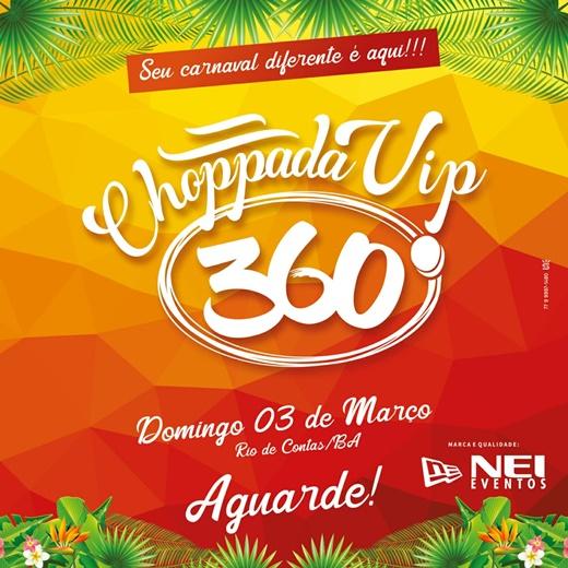Choppada Vip 360º: Novidade do carnaval 2019 em Rio de Contas