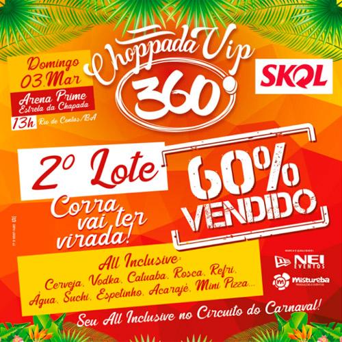 Carnaval de Rio de Contas: 2º lote de ingressos da Choppada Vip 360° está à venda